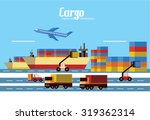 cargo  logistics and... | Shutterstock .eps vector #319362314