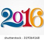 happy new year 2016. year 2016... | Shutterstock .eps vector #319364168