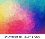 abstract colorful oil painting. ...   Shutterstock . vector #319417208