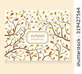 decorative vector autumn card... | Shutterstock .eps vector #319427564