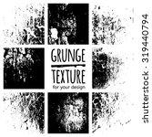grunge black textures on white... | Shutterstock .eps vector #319440794