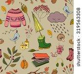 handdrawn autumn seamless... | Shutterstock .eps vector #319563308