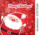 cute santa claus om red... | Shutterstock .eps vector #319570160
