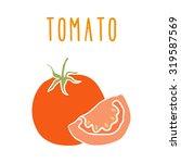 tomato isolated on white.... | Shutterstock .eps vector #319587569