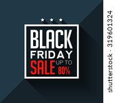 black friday. big sale 80  | Shutterstock .eps vector #319601324