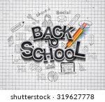 back to school background to... | Shutterstock . vector #319627778