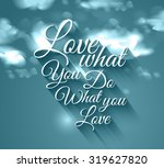 inspirational typo text with... | Shutterstock . vector #319627820