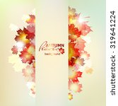 autumn pattern with colorful... | Shutterstock .eps vector #319641224