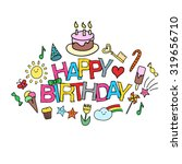happy birthday background with... | Shutterstock .eps vector #319656710