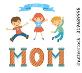 cute mothers day postcard... | Shutterstock .eps vector #319689998