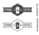 set of vintage coffee logos ...   Shutterstock . vector #319692776