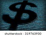 digital dollar sign. concept of ...   Shutterstock . vector #319763930