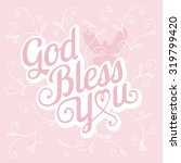 vector typography god bless you | Shutterstock .eps vector #319799420
