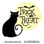 Stock vector halloween holiday trick or treat black cat cartoon greeting vector illustration graphic sign 319858826