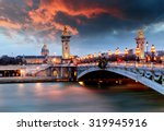 alexandre 3 bridge  paris ... | Shutterstock . vector #319945916
