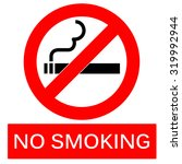 no smoking sign on the isolated ... | Shutterstock . vector #319992944