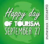 happy day of tourism green... | Shutterstock .eps vector #320166953