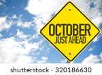 October Just Ahead Sign With...