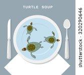Turtle Soup. Sea Turtles Swim...