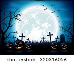 halloween night with blue moon... | Shutterstock . vector #320316056
