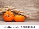 Pumpkins And Ears Of Wheat Ove...