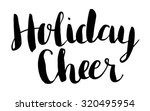 holiday cheer vector text. hand ... | Shutterstock .eps vector #320495954