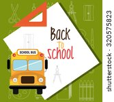 back to school season design ... | Shutterstock .eps vector #320575823