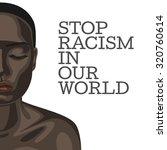 stop racism. beautiful african...   Shutterstock . vector #320760614