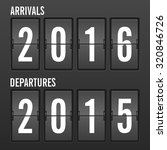 arrivals and departures year... | Shutterstock .eps vector #320846726