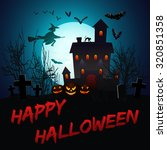 halloween poster with haunted... | Shutterstock .eps vector #320851358