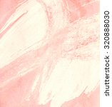 abstract pastel pink painted... | Shutterstock . vector #320888030