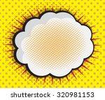 speech bubble pop art comic... | Shutterstock .eps vector #320981153