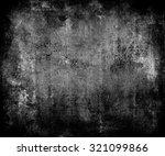 dark grunge scratched texture... | Shutterstock . vector #321099866