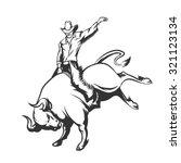 rodeo cowboy riding a wild bull.... | Shutterstock .eps vector #321123134