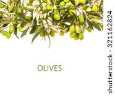 green olives in olive tree... | Shutterstock . vector #321162824