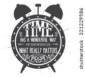 time has a wonderful way of... | Shutterstock .eps vector #321229586