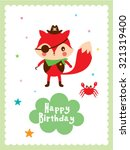 cute fox pirate happy birthday... | Shutterstock .eps vector #321319400