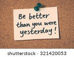 be better than you were... | Shutterstock . vector #321420053