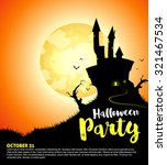 halloween party with haunted... | Shutterstock .eps vector #321467534