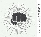 fist with sunbursts in vintage... | Shutterstock .eps vector #321518819