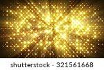 flash lights disco wall.... | Shutterstock . vector #321561668