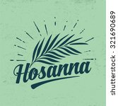 hosanna and palm frond | Shutterstock .eps vector #321690689