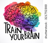 train your brain. beautiful... | Shutterstock .eps vector #321752300