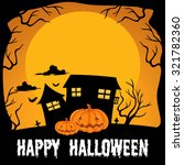 halloween theme with haunted... | Shutterstock .eps vector #321782360