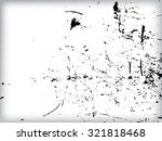 scratch grunge urban background.... | Shutterstock .eps vector #321818468