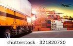 container truck in shipping... | Shutterstock . vector #321820730
