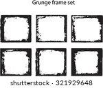 grunge frame set | Shutterstock .eps vector #321929648