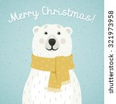 christmas card of polar bear... | Shutterstock .eps vector #321973958