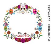 day of the dead skulls frame ... | Shutterstock .eps vector #321991868