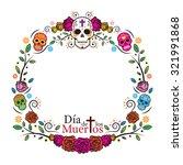 Day Of The Dead Skulls Frame ...